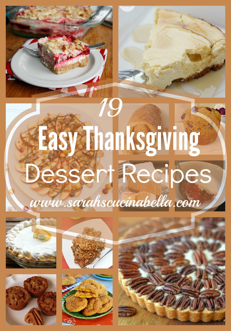 Quick And Easy Thanksgiving Recipes  19 Easy Thanksgiving Dessert Recipes