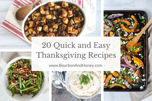 Quick And Easy Thanksgiving Recipes  20 Quick and Easy Thanksgiving Recipes