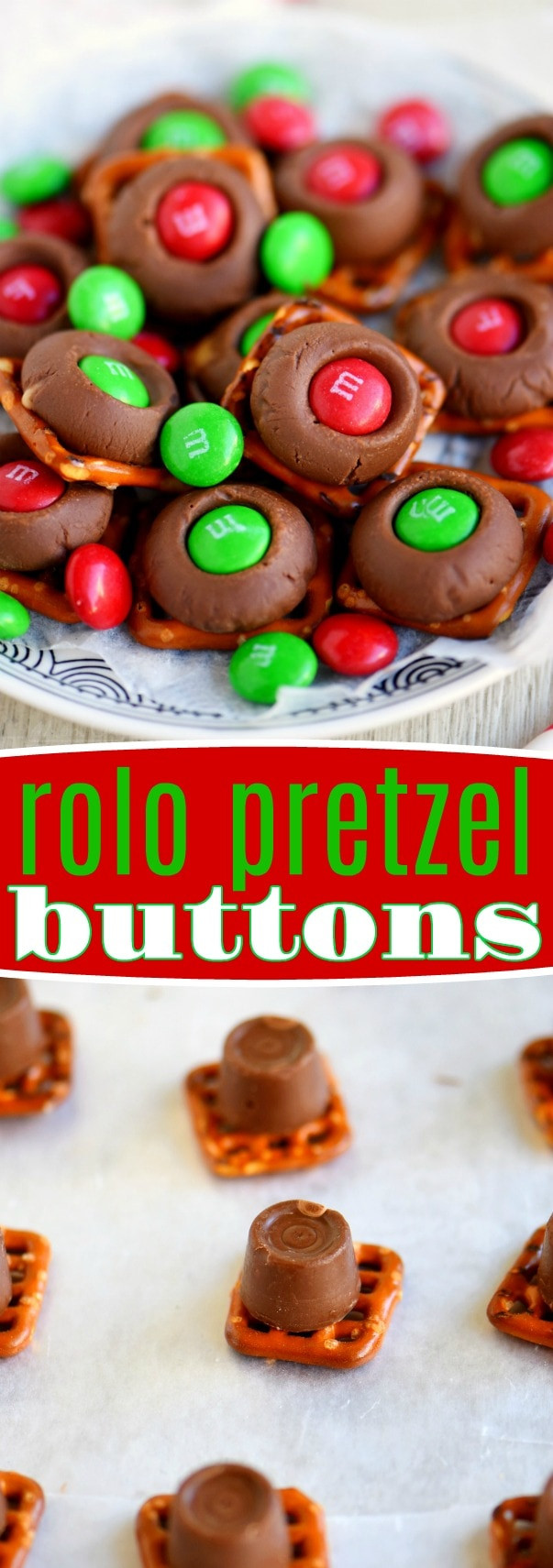 Rolo Christmas Cookies  Rolo Pretzel Buttons Just 3 Ingre nts Mom Timeout
