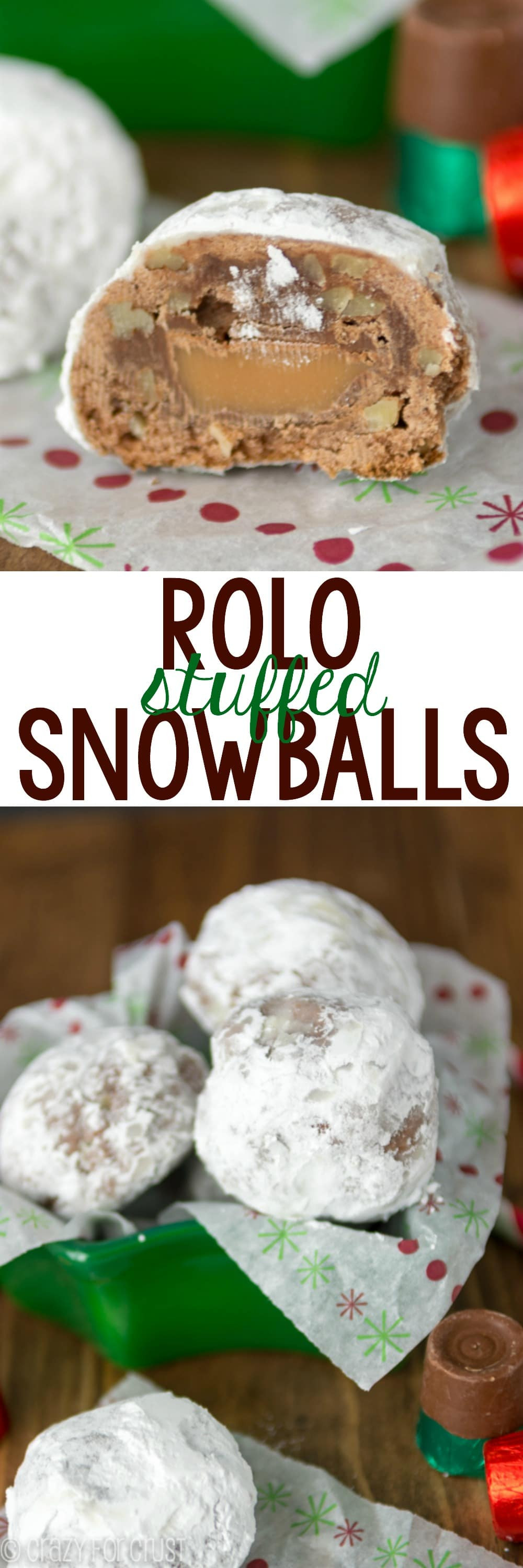 Rolo Christmas Cookies  Rolo Stuffed Chocolate Snowballs Crazy for Crust