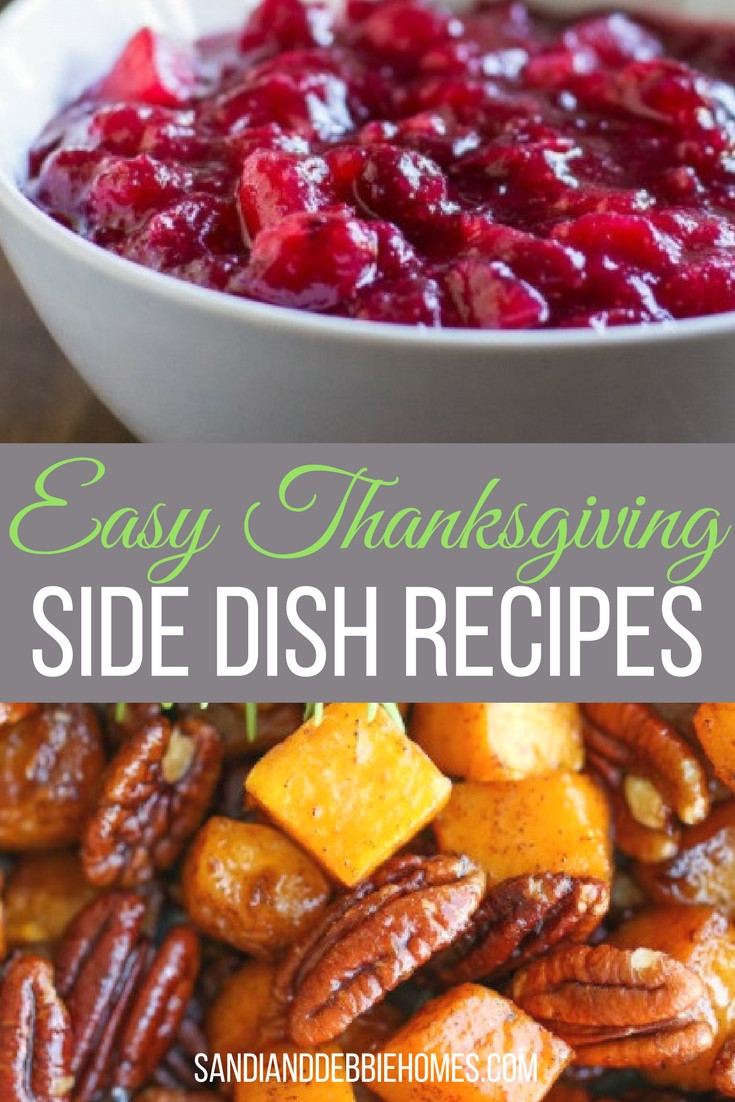 Side Dishes For Thanksgiving Easy  25 Easy Thanksgiving Side Dish Recipes Sandi Clark and