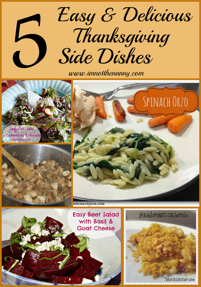 Side Dishes For Thanksgiving Easy  5 Easy Delicious Thanksgiving Side Dishes I m Not the Nanny