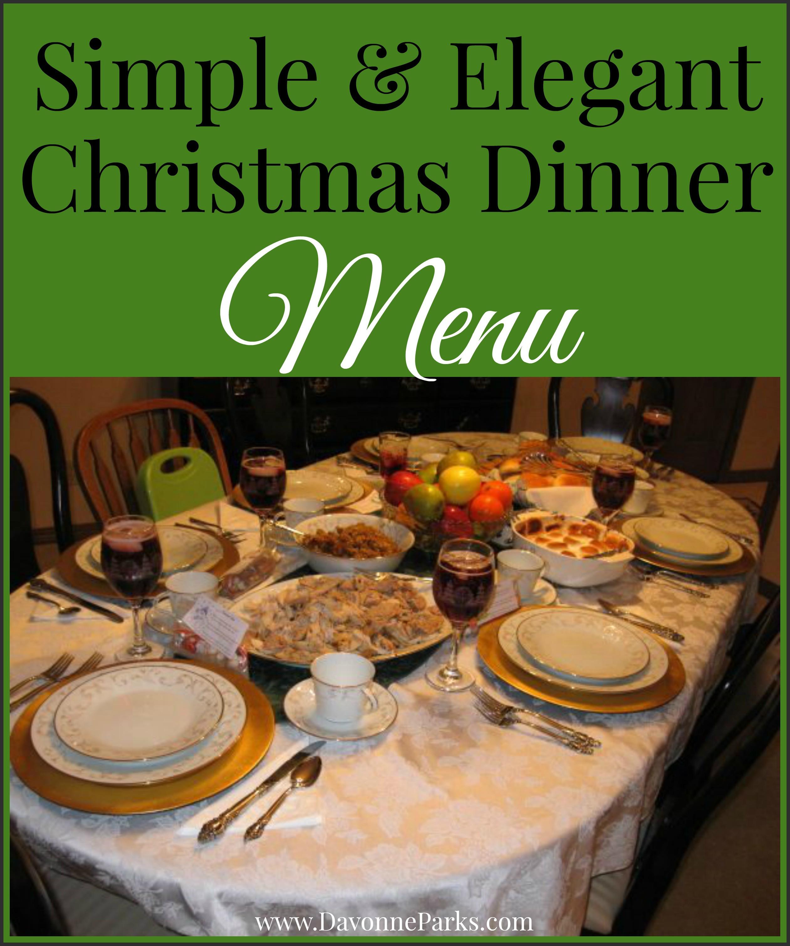 Simple Christmas Dinner  Simple & Elegant Christmas Menu