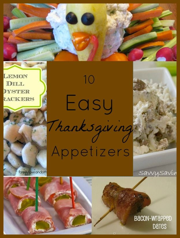 Simple Thanksgiving Appetizers  Easy Thanksgiving Appetizers