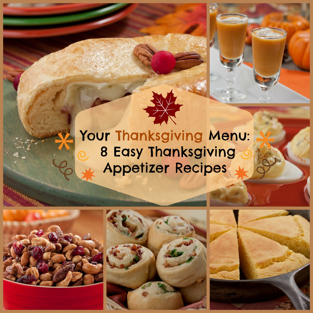 Simple Thanksgiving Appetizers  Your Thanksgiving Menu 8 Easy Thanksgiving Appetizer