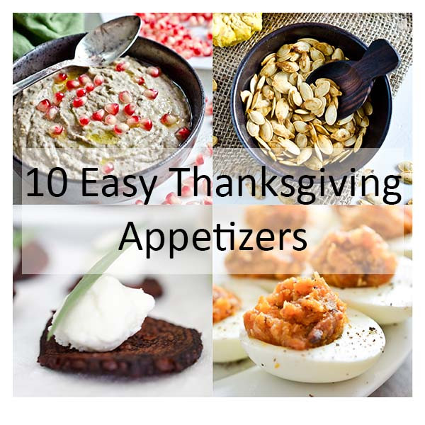 Simple Thanksgiving Appetizers  10 Easy Thanksgiving Appetizers