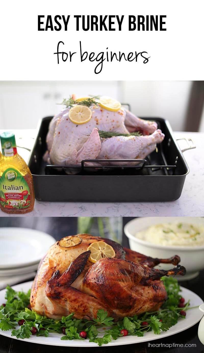 Simple Thanksgiving Dinner  Easy Turkey Brine Recipe I Heart Nap Time