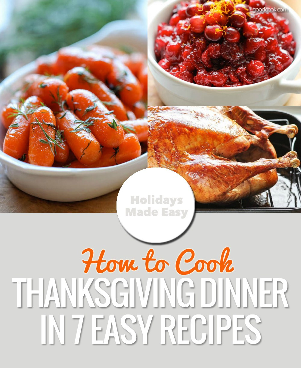 Simple Thanksgiving Dinner  How to Cook Thanksgiving in 7 Easy Recipes Everyday