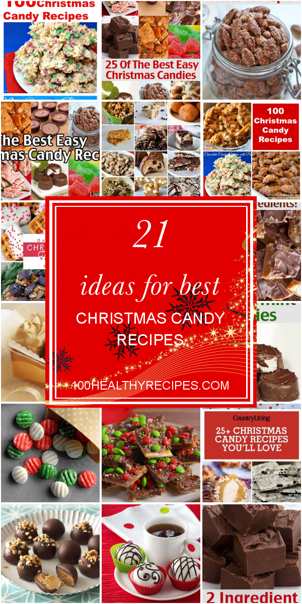 Ideas for Best Christmas Candy Recipes