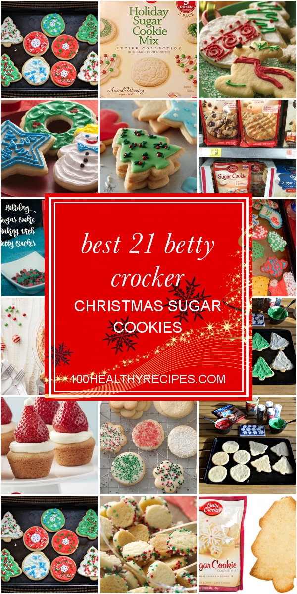 Betty Crocker 2021 Christmas Cookies Best 21 Betty Crocker Christmas Sugar Cookies Best Diet And Healthy Recipes Ever Recipes Collection
