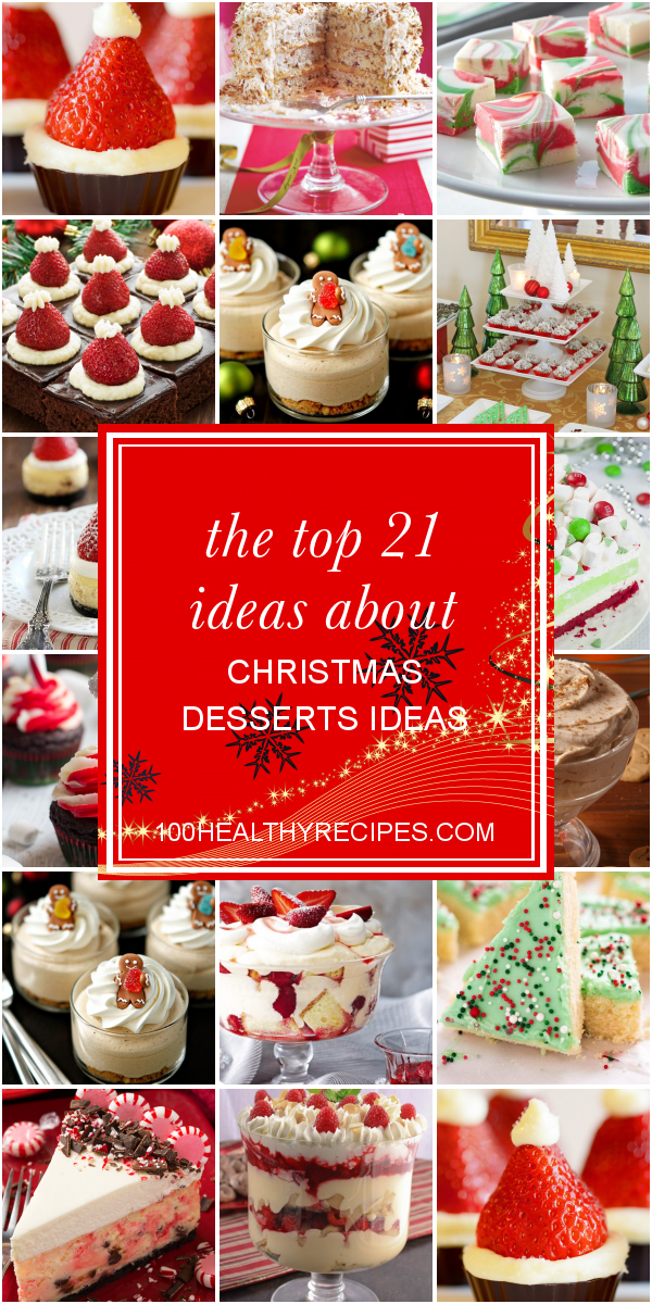 The Top 21 Ideas About Christmas Desserts Ideas Best Diet And Healthy Recipes Ever Recipes Collection