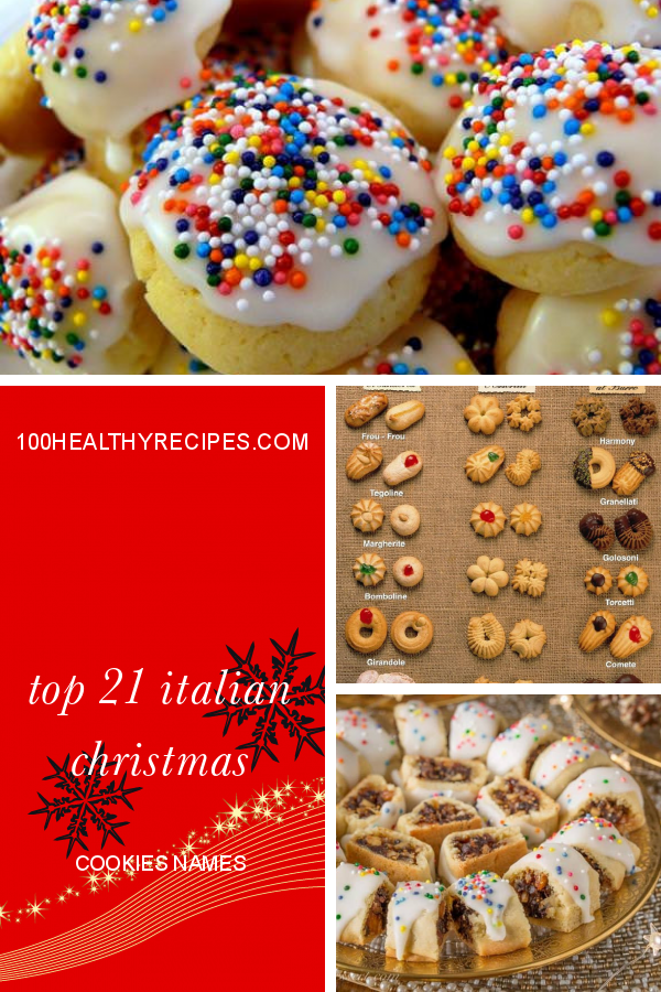 Top 21 Italian Christmas Cookies Names Best Diet And Healthy Recipes Ever Recipes Collection