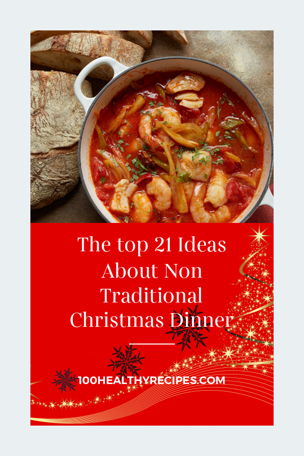 Non Traditional Christmas Dinner