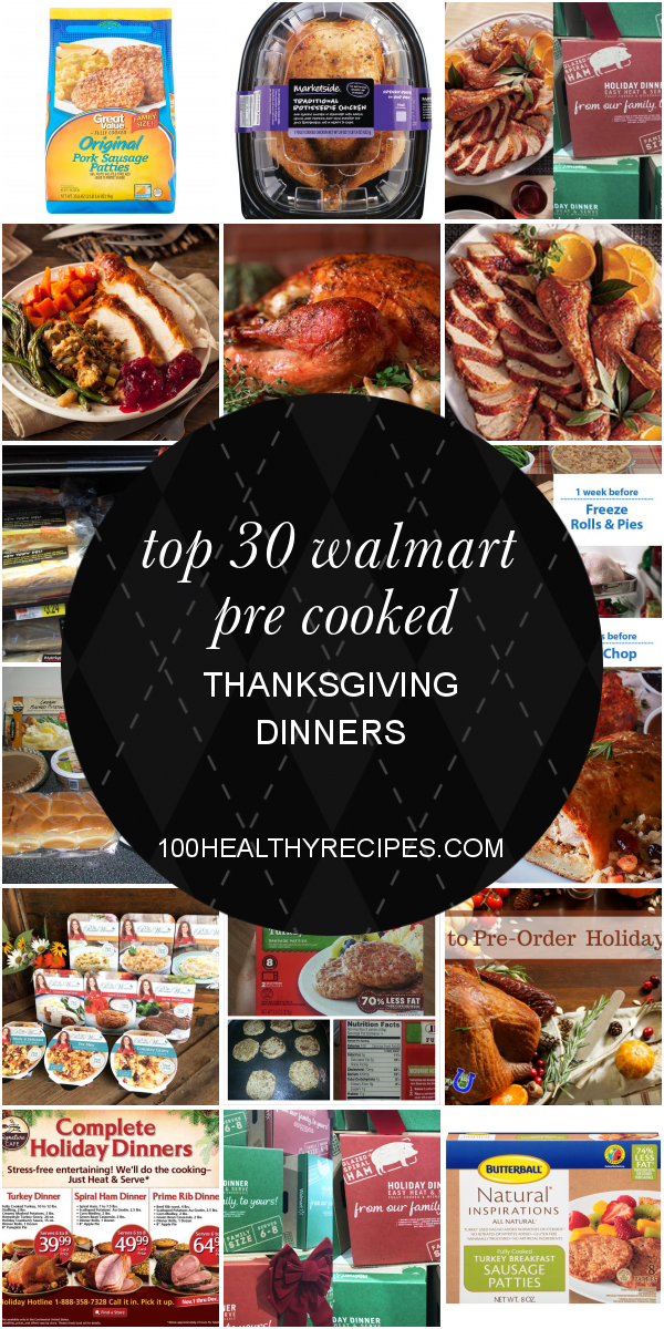 Top 30 Walmart Pre Cooked Thanksgiving Dinners - Best Diet ...