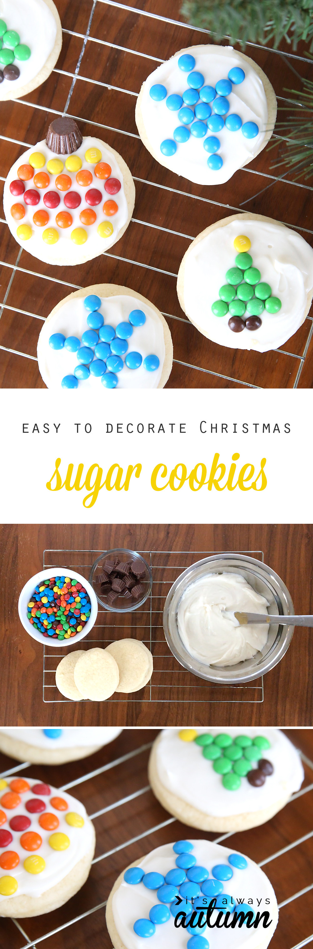 Super Easy Christmas Cookies  easy to decorate M&M Christmas sugar cookies It s Always