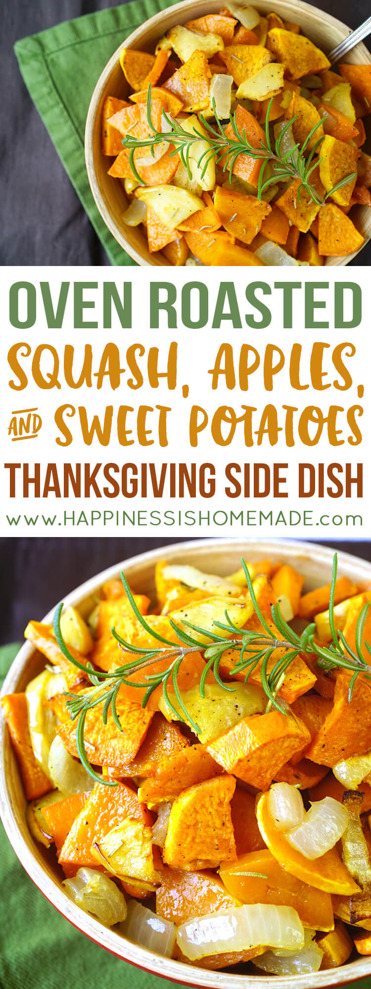 Sweet Potatoes Thanksgiving Side Dishes  Roasted Sweet Potatoes Squash & Apples Happiness is
