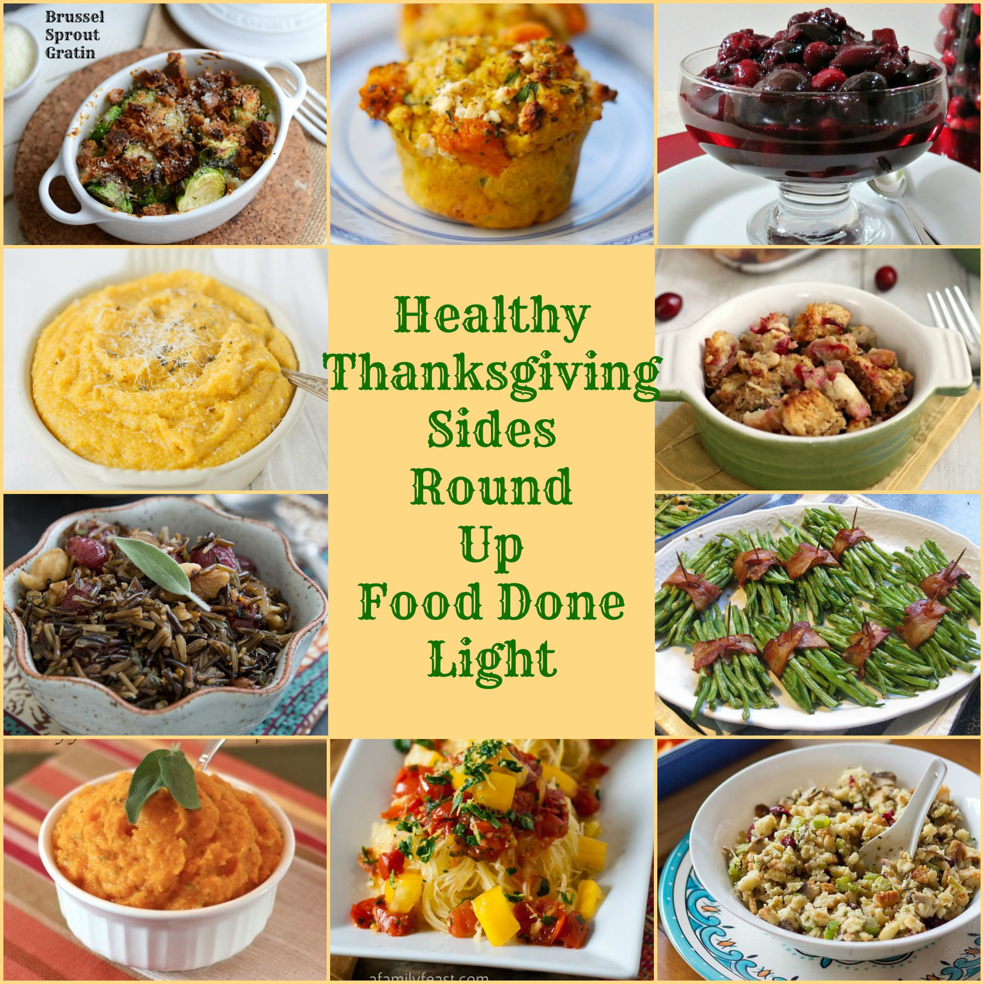 Thanksgiving Dinner Sides  Healthy Thanksgiving Sides Recipe Round Up Food Done Light