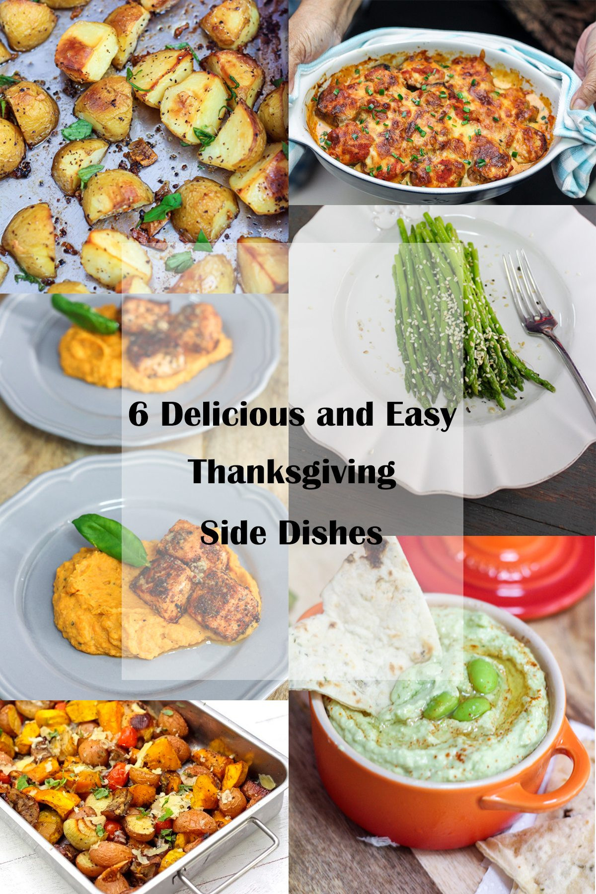 Thanksgiving Easy Side Dishes  6 Delicious and Easy Thanksgiving Side Dishes