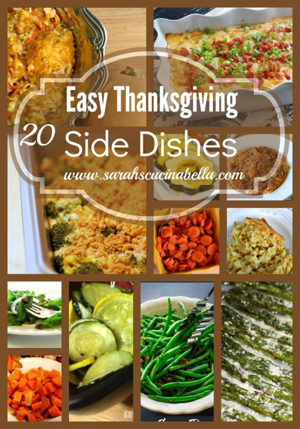 Thanksgiving Easy Side Dishes  20 Easy Thanksgiving Side Dishes Sarah s Cucina Bella