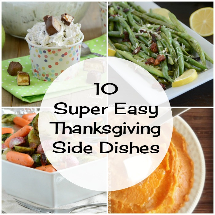 Thanksgiving Easy Side Dishes  10 Super Easy Thanksgiving Side Dishes Meatloaf and