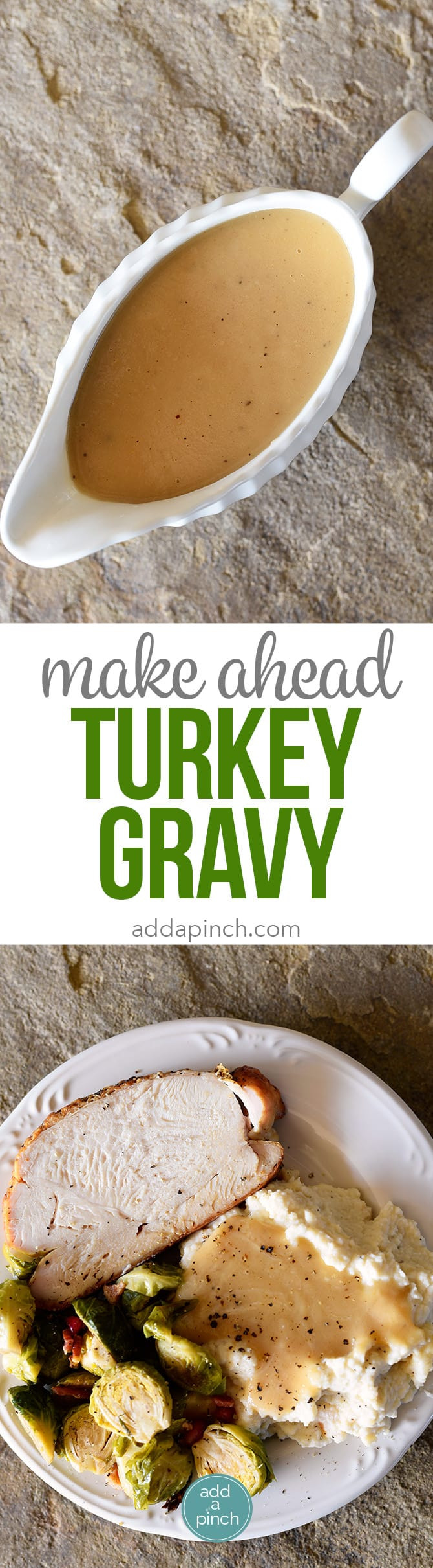 Thanksgiving Gravy Recipe  Make Ahead Turkey Gravy Recipe Add a Pinch