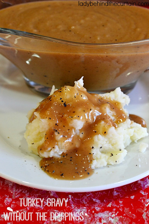 Thanksgiving Gravy Recipe  Turkey Gravy Without the Drippings