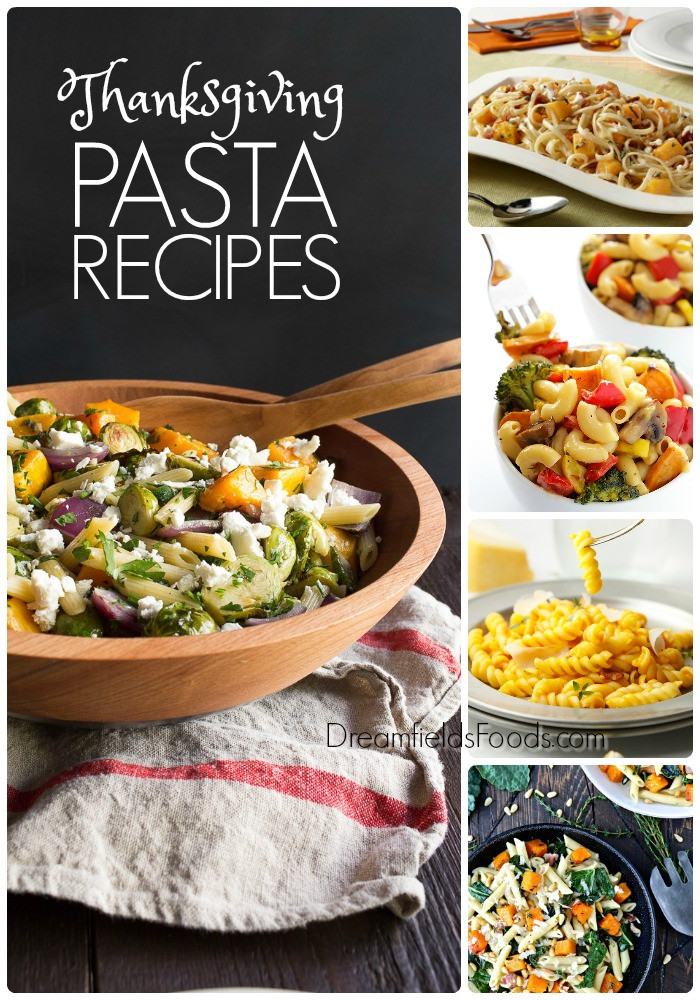 Thanksgiving Pasta Side Dishes  Thanksgiving Pasta Recipes Dreamfields Pasta Blog