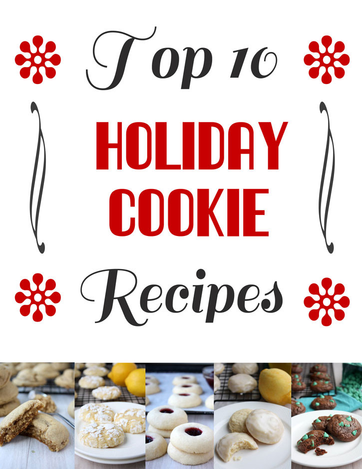 Top 10 Christmas Cookies  Top 10 Holiday Cookie Recipes Recipe – The Kitchen Paper