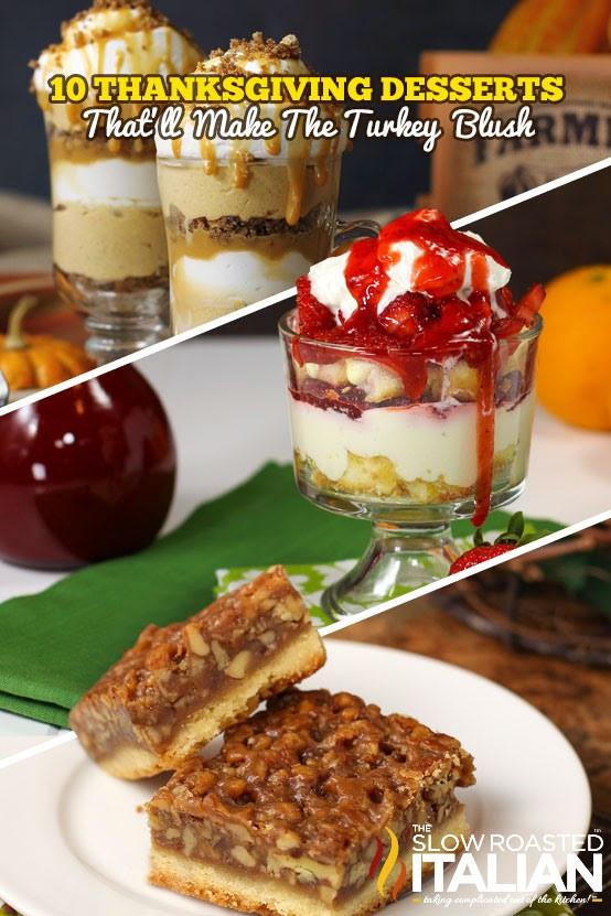 Top Thanksgiving Desserts  10 Thanksgiving Desserts That ll Make The Turkey Blush