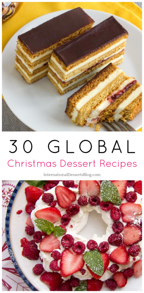 Traditional Christmas Desserts From Around The World  30 Christmas Desserts Cakes Pies Pastries Breads and