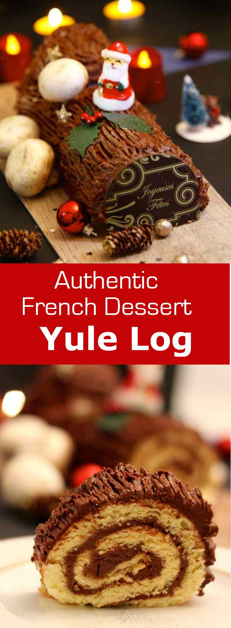 Traditional Christmas Desserts  Chocolate Yule Log Authentic French Recipe