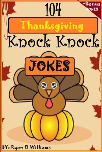 Turkey Puns Thanksgiving  Amazon 104 Funny Thanksgiving Knock Knock Jokes 4