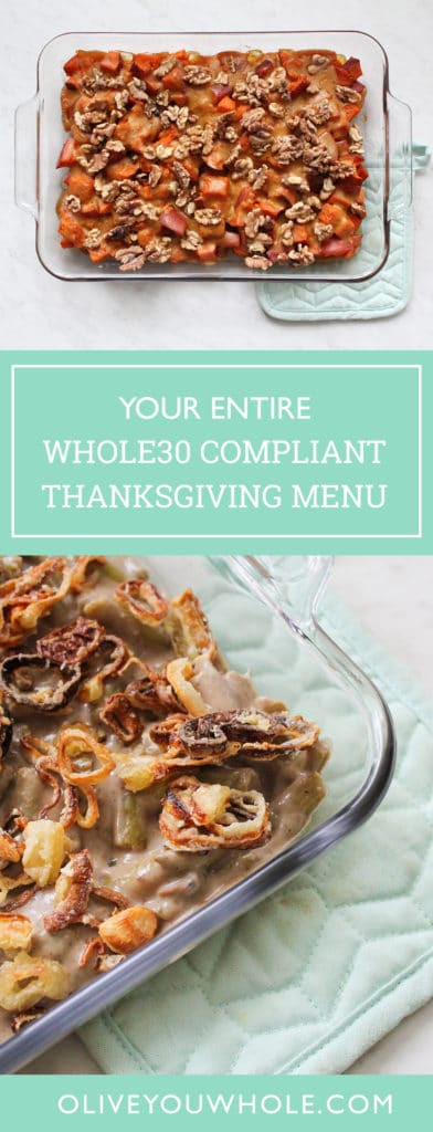 Whole30 Thanksgiving Recipes  Paleo Whole30 Thanksgiving Recipes Round Up Olive You