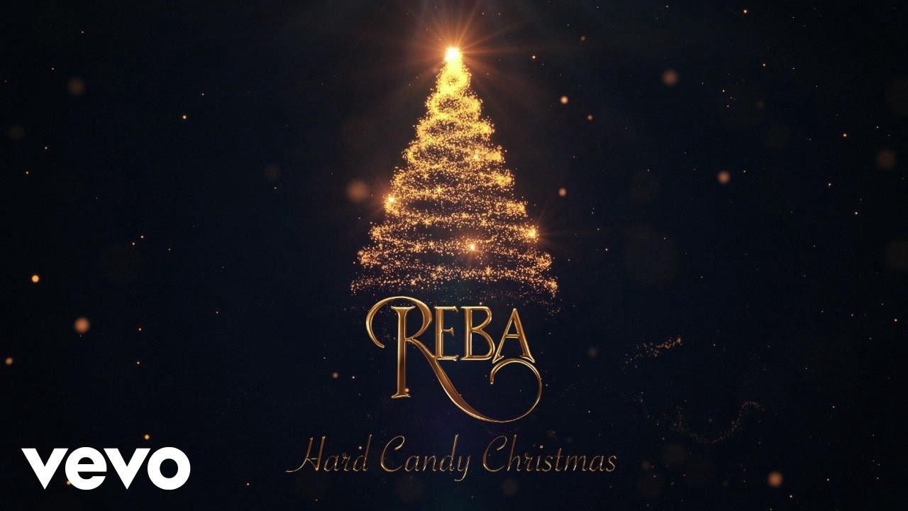 You Tube Hard Candy Christmas  Reba McEntire Hard Candy Christmas