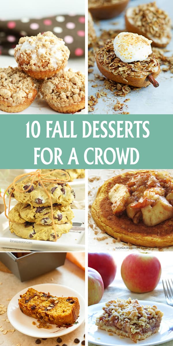 Yummy Fall Desserts  10 Fall Desserts for A Crowd Ilona s Passion